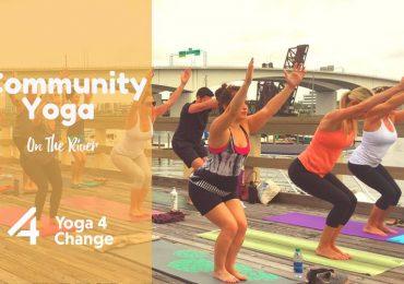 Community Yoga on The River: Benefitting Yoga 4 Change