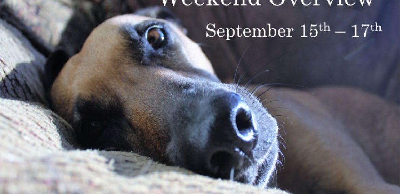 Weekend Overview September 15-17